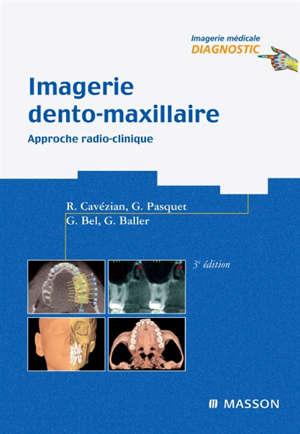 Imagerie dento-maxillaire : approche radio-clinique