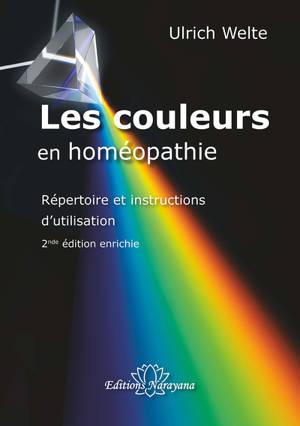 Les couleurs en homéopathie : répertoire et instructions d'utilisation