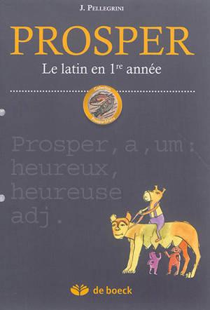 Prosper : le latin en 1re année