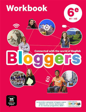 Bloggers, 6e, A1-A2 : workbook