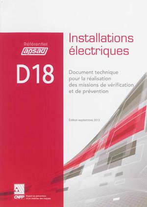 Référentiel APSAD D18 : installation électriques : document technique pour la réalisation des missions de vérification et de prévention