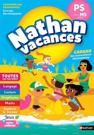 Nathan vacances, PS vers la MS, 3-4 ans : toutes les matières