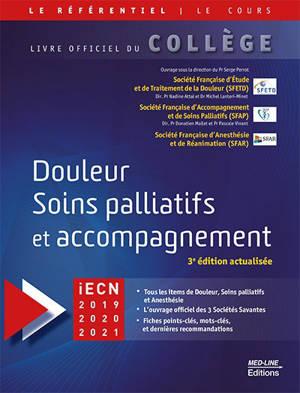 Douleur, soins palliatifs et accompagnement : iECN 2019-2020-2021