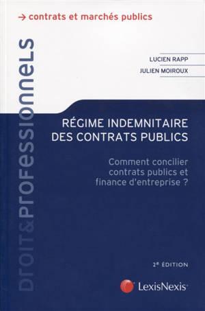 Régime indemnitaire des contrats publics : comment concilier contrats publics et finance d'entreprise