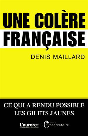 Une colère française : ce qui a rendu possible les Gilets jaunes