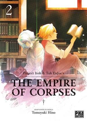 The empire of corpses. Volume 2