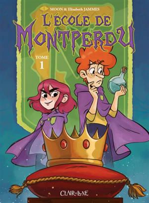 L'école de Montperdu. Volume 1