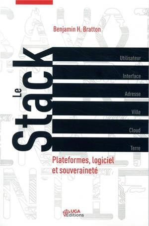 Le stack : plateformes, logiciels et souveraineté