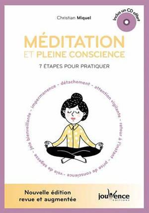 Méditation et pleine conscience : 7 étapes pour pratiquer