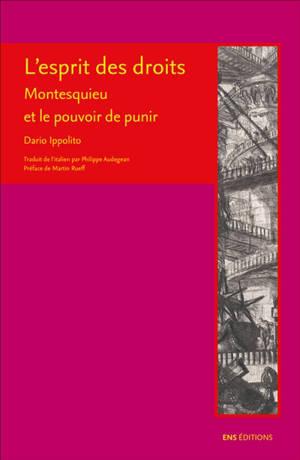 L'esprit des droits : Montesquieu et le pouvoir de punir