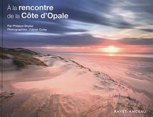 A la rencontre de la Côte d'Opale : de Boulogne-sur-Mer au Touquet-Paris-Plage