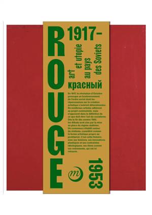 Rouge : art et utopie au pays des Soviets, 1917-1953
