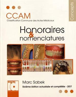 Honoraires et nomenclatures : CCAM classification commune des actes médicaux