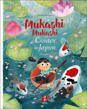 Mukashi mukashi : contes du Japon. Volume 1