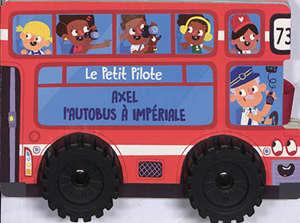 Axel l'autobus à impériale