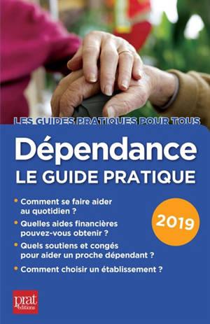 Dépendance : le guide pratique 2019