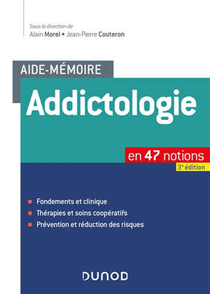Addictologie : en 47 notions