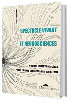 Spectacle vivant et neurosciences