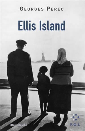 Ellis Island : texte