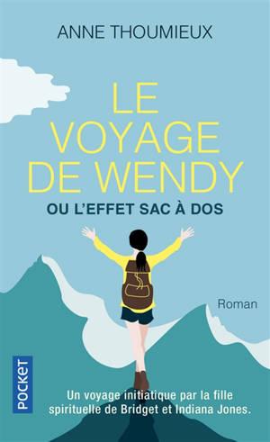 Le voyage de Wendy ou L'effet sac à dos