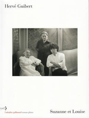 Suzanne et Louise : roman-photo