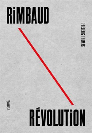 Rimbaud révolution