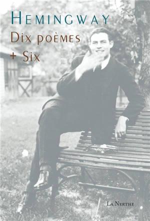 Dix poèmes + six