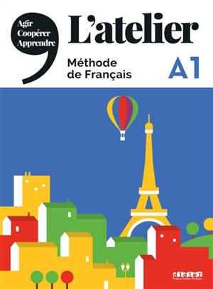 L'atelier, méthode de français A1