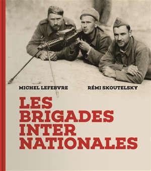 Les brigades internationales : images retrouvées