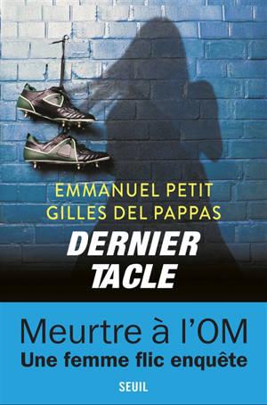 Une enquête de la commissaire Clémentine Paccini, Dernier tacle