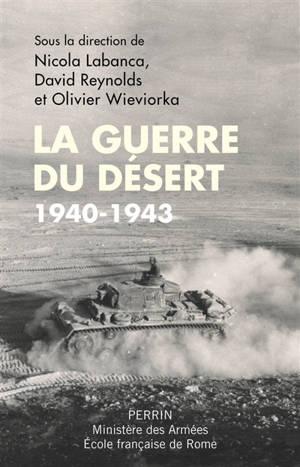 La guerre du désert : 1940-1943
