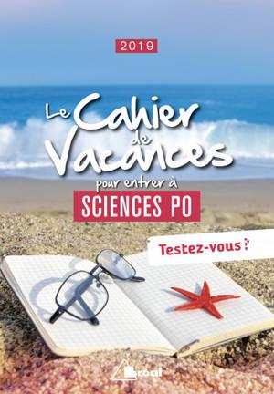 Le cahier de vacances pour entrer à Sciences Po 2019 : testez-vous !