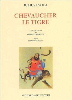 Chevaucher le tigre