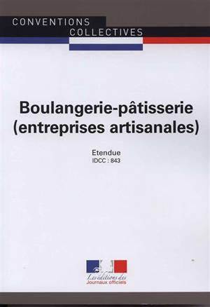 Boulangerie-pâtisserie (entreprises artisanales) : convention collective étendue par arrêté du 21 juin 1978 : IDCC 843