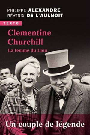Clementine Churchill : la femme du Lion