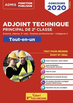Adjoint technique principal de 2e classe : externe, interne, 3e voie, examen professionnel, catégorie C : concours 2020, tout-en-un