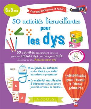 50 activités bienveillantes pour les dys : 6 à 9 ans
