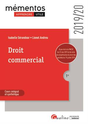 Droit commercial : cours intégral et synthétique : 2019-2020
