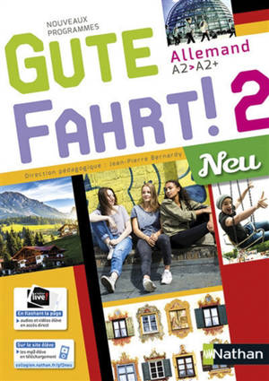 Gute Fahrt ! 2 neu, allemand A2-A2+ : nouveaux programmes