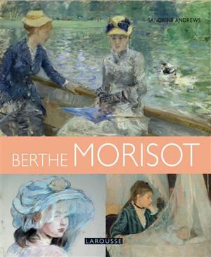 Les plus belles oeuvres de Berthe Morisot
