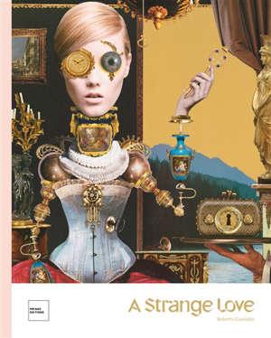 A strange love : Roberto Custodio