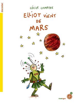 Elliot vient de Mars