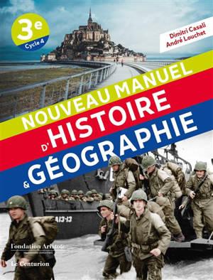 Nouveau manuel d'histoire & géographie 3e, cycle 4