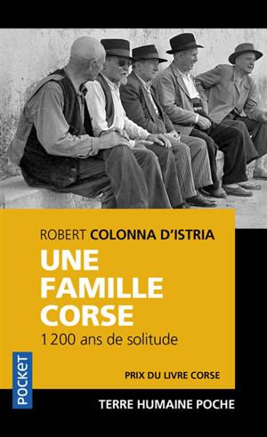 Une famille corse : 1.200 ans de solitude