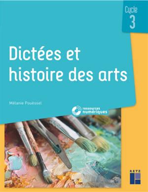 Dictées et histoire des arts, cycle 3