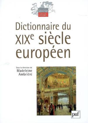 Dictionnaire du XIXe siècle européen