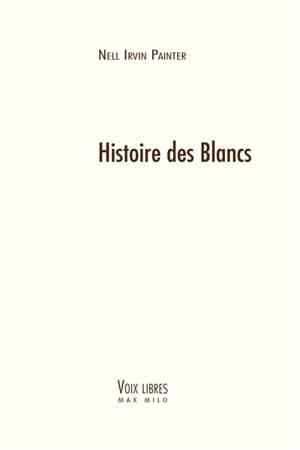 Histoire des Blancs