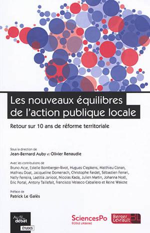 Les nouveaux équilibres de l'action publique locale : retour sur 10 ans de réforme territoriale