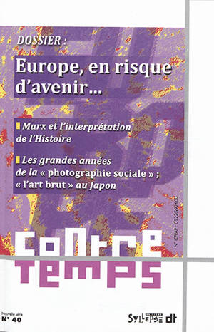 ContreTemps. n° 40, Europe en risque d'avenir...