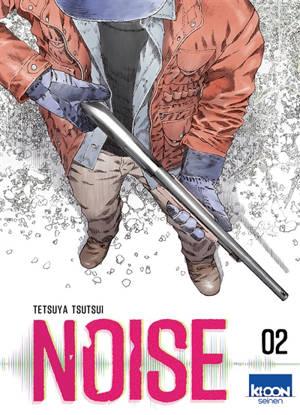 Noise. Volume 2